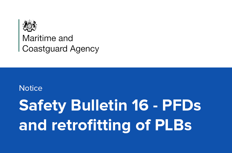 Safety Bulletin 16 - PFDs and retrofitting of PLBs